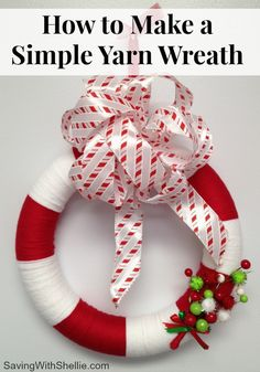 How to make a simple yarn wreath. This is so easy and inexpensive. I cannot believe I have never made one before! #DIY