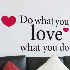 #OpenSky                  #Home                     #What #Love #Wall #Quote  Do What You Love Wall Quote                                                   http://www.snaproduct.com/product.aspx?PID=5823620