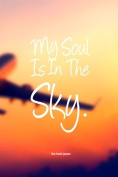 [ Pilot Quotes Aviation Sayings Soul The Sky William Shakespeare ] - Best Free Home Design Idea & Inspiration Pilot Quotes, Fly Quotes, Words Quotes, Life Quotes, Sayings, Airplane Quotes, Aviation Quotes, Flight Attendant Quotes, Fresh Quotes