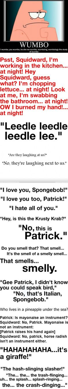 spongebob phrases. I have totally been needing this!!!(did anyone else read these in the characters voices?)