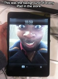 Omg lol !!!! Tempting I should do this next time I go to an Apple store lol.