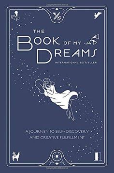 Read Online The Book of My Dreams: A Journey to Self-Discovery and Creative Fulfillment PDF – Read Book Online Books To Read Online, Reading Online, Self Discovery, Bedtime Stories, Ebook Pdf, Free Ebooks, Self Help, Textbook, Journey