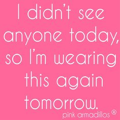 No one will ever know...  #lol #pinkarmadillos #funny