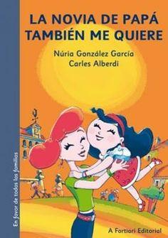 """""""La novia de papá también me quiere"""" - Núria González García (Editorial A fortiori)"""