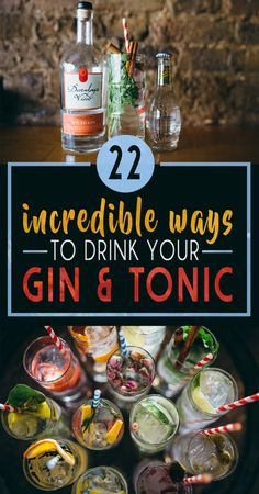 22 Gin And Tonics That Will Blow Your Mind Find cocktail-inspired Tipsy Tarts here: www.thetipsytart.etsy.com #cocktailrecipes