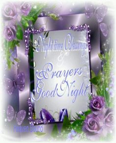 Prayers For A Good Night!