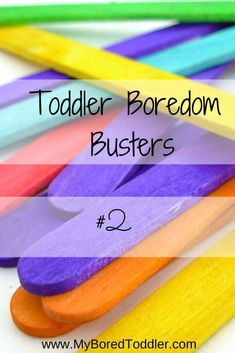 Toddler Boredom Busters 2. Toddler Activities, Toddler crafts, Keep your toddler busy! www.MyBoredToddler