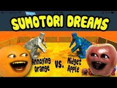 Sumotori Dreams - Midget Apple vs Annoying Orange!!! - YouTube