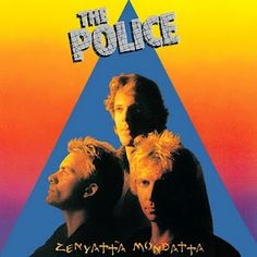 The Police - Zenyatta Mondatta--the album that started my Police addiction in the 80's!