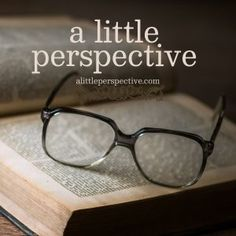 Welcome to A Little Perspective | alittleperspective.com