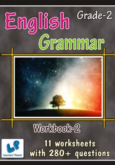 GRADE-2-ENGLISH-GRAMMAR-WORKBOOK-2 This workbook contains printable worksheets on English – Grammar (Types of Nouns, Use of This, That, These, Those, Prepositions, Homophones, Mixed Review, Vowels) for Grade-2 students.  There are total 11 worksheets with 280+ questions.   Pattern of questions : Multiple Choice Questions…    PRICE :- RS.149.00