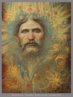 Rasputin by Oleg Korolev Back In The Ussr, World War One, Visionary Art, Psychedelic, Mystic, Creepy, Cool Art, Witch, Fine Art