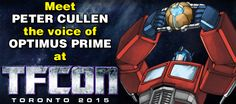 Peter Cullen voice of Optimus Prime at TFcon Toronto 2015