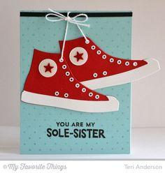 My Favorite Things card by Teri Anderson (using All-Star High Top Die-namics & Be Original Stamp set).