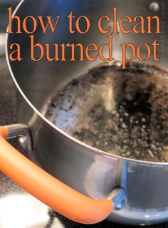 How to clean a burned pot - Inspire Me Heather