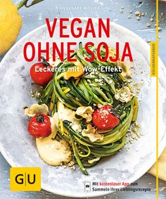 Vegan ohne Soja - Buch - Hildegard Möller - GU