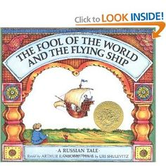 The Fool of the World and the Flying Ship: A Russian Tale: Arthur Ransome, Uri Shulevitz: 9780374324421: Amazon.com: Books