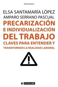 """#Psicología Precarización e individualización del trabajo """"Claves para entender y transformar la realidad laboral"""""""