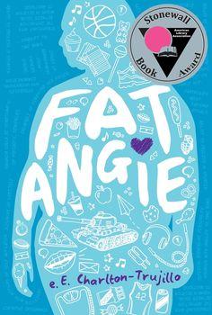 Fat Angie by e.E. Charlton-Trujillo #ya #yalit #bullying #youngadult #weneeddiversebooks #lgbt
