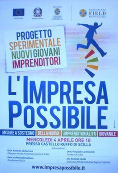 Misure a sostegno della nuova imprenditorialità giovanile    Se ne parlerà mercoledì 4 aprile alle 18 presso la sala convegni del Castello Ruffo di Scilla