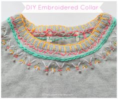 Beautiful embroidered collar tutorial from little button diaries #craft #kids