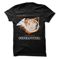[New tshirt name printing] NEW DESIGN I Play French Horn Teeshirt Online Hoodies, Tee Shirts
