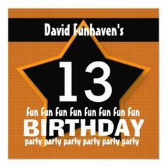 13th Birthday Party or Any Year Fun STAR V13B Custom InvitationsSee more:  Teen Birthday INVITATIONS: http://www.zazzle.com/jaclinart/gifts?cg=196319186511761985  Teen Birthday TEES: http://www.zazzle.com/jaclinart/gifts?ps=120&cg=196440535520435911