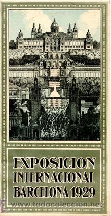 Tríptico promocional Post-Inaugural Exposición Internacional Barcelona 1929 · Por Rieusset S.A.