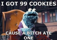Cookie Monster Only Got 99 Cookies