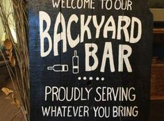 45+ Ideas Backyard Wedding Bar Signs #wedding #backyard