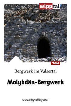 Im Valsertal im Wipptal findest du mit dem Molybdän-Bergwerk einen wertvollen Teil Geschichte. Mehr hierzu findest du in unserem Blog. Innsbruck, City Photo, Blog, Movies, Movie Posters, Steel Mill, Eastern Europe, Mountain Climbing, World War Two
