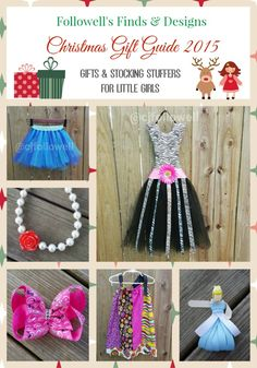 Followell's Finds & Designs Christmas Gift Guide 2015 - Gifts & Stocking Stuffers for Little Girls - Clothing, Jewelry, Hair Accessories, Tutus, & Hair Bow Organizers