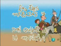 Las 3 Mellizas 21 Don Quijote De La Mancha - YouTube