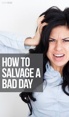 Bad day? Follow these tips to turn it around!