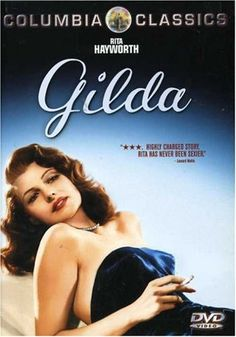"""Gilda"" with Rita Hayworth"