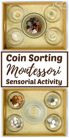 Montessori sensorial exercises such as coin sorting help children develop and refine the senses. Sorting coins or money as a homeschool activity will help kids develop problem-solving skills, independence and the beginnings of rational thought. #kids #montessori #sensory #sensoryactivities #kidsactivities #homeschool