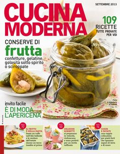 """Find magazines, catalogs and publications about """"cucina moderna"""", and discover more great content on issuu. Italian Recipes, Pickles, Cucumber, Make It Simple, Food And Drink, Cooking, Healthy, Magazines, Alice"""