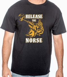 Release the Norse Tee shirt by RightSideOutShirts on Etsy