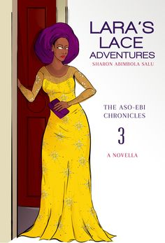 Illustrated Book Cover for Lara's Lace Adventures | Yellow French Lace Dress | Purple Gele | Aso Ebi Style | Purple Clutch | Nigeria | Female Undercover Amateur Detective | Secondary School Students | Black African Woman | Red Lipstick