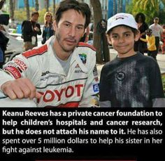 Keanu Reeves...this actor is an awesome humanitarian.Beautiful outside and beautiful inside!!! Love ❤