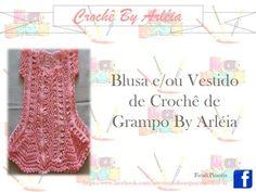 c2e3049ddb Blusa e ou Vestido de bebê de crochê de grampo BY Arléia