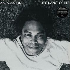 James Mason - The Dance Of Life (Vinyl) at Discogs