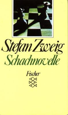 Schachnovelle/The Royal Game by Stefan Zweig Stefan Zweig, Laughing And Crying, Reading Lists, Reading Books, Book Authors, Great Books, Book Worms, Books To Read, Literatura