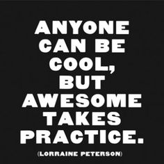 A lifetime's worth of practice.