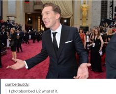 I'm Benedict Cumberbatch. You can't stop me.