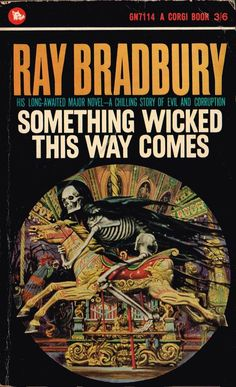 Something Wicked This Way Comes by Ray Bradbury: The lives of two boys are changed forever when an evil circus comes to town. I need a copy of this book with this cover. Horror Fiction, Horror Books, Sci Fi Books, Pulp Fiction, Penguin Books, Ray Bradbury Books, Books To Read, My Books, Book Cover Art
