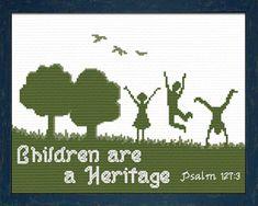 Children are a Heritage Psalm Cross Stitch Design Cross Stitching, Cross Stitch Embroidery, Embroidery Patterns, Psalm 127, Psalms, Favorite Bible Verses, Friendship Gifts, Christian Parenting, Cross Stitch Designs