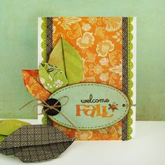 Like this layout.  Could make a great fall birthday card, but would use different leaf embellishments.  Could stamp birthday greeting on the oval medallion.
