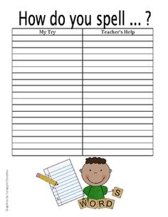 Spelling Try Sheet.  Have the kids attempt the spelling before asking the teacher.  It would be nice to have a third column for them to ask a peer after attempting it themselves but before asking the teacher.