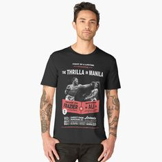 Ali vs Frazier Thrilla in Manila Thrilla In Manila, Boxing T Shirts, Muhammad Ali, Mens Tops, Fashion, Moda, Fashion Styles, Fashion Illustrations